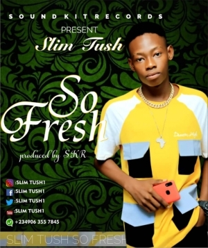 Slim Tush - So Fresh